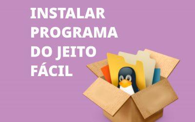 Como instalar programas no Linux