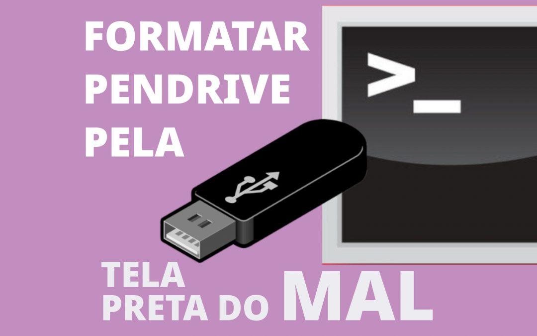 Formatar pendrive no Linux pelo terminal